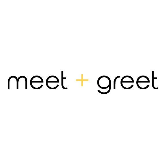 meet + greet