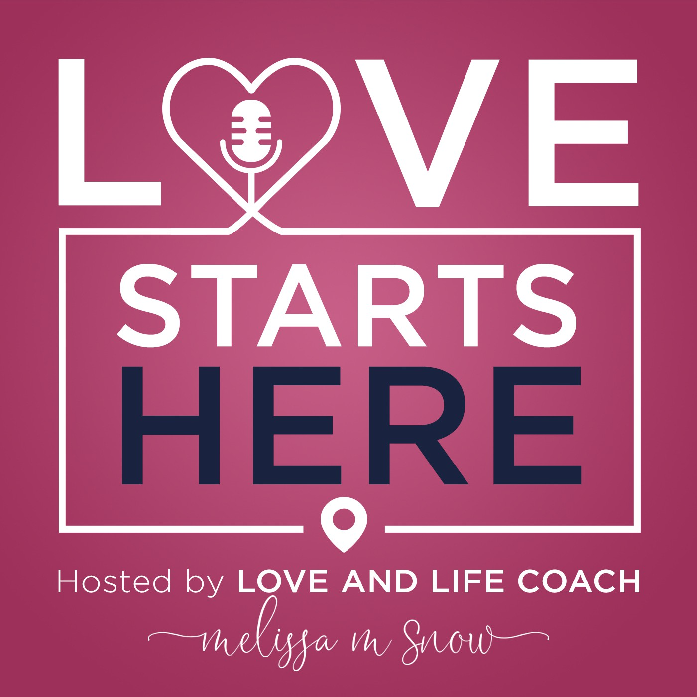 Love Starts Here podcast cover
