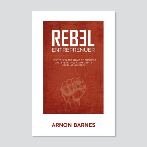 Rebel Entreprenuer