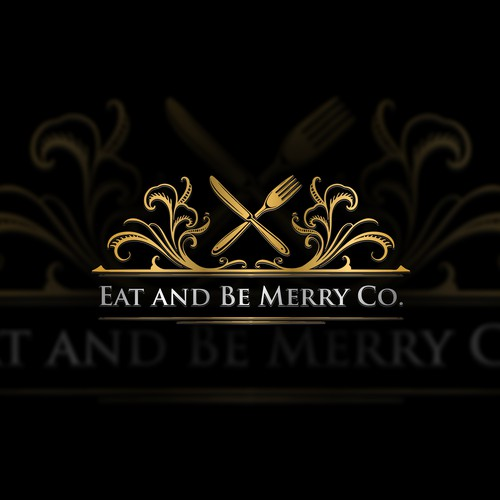 EAT AND BE MERRY