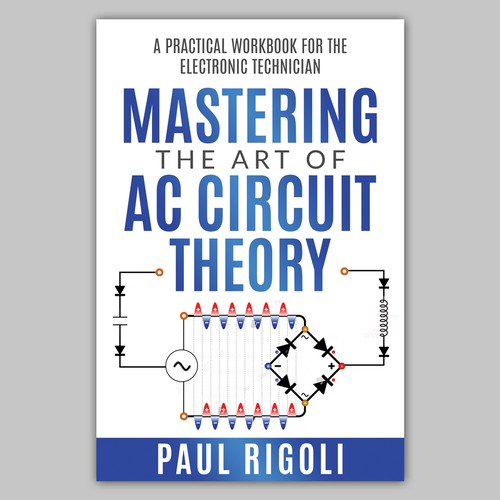 Electrical AC circuit theory workbook
