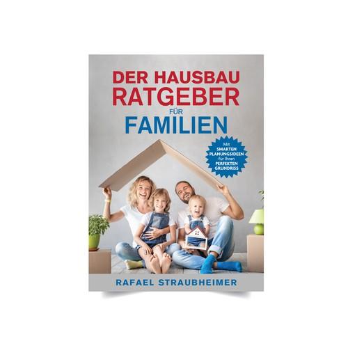 Der Hausbau Ratgeber für Familien