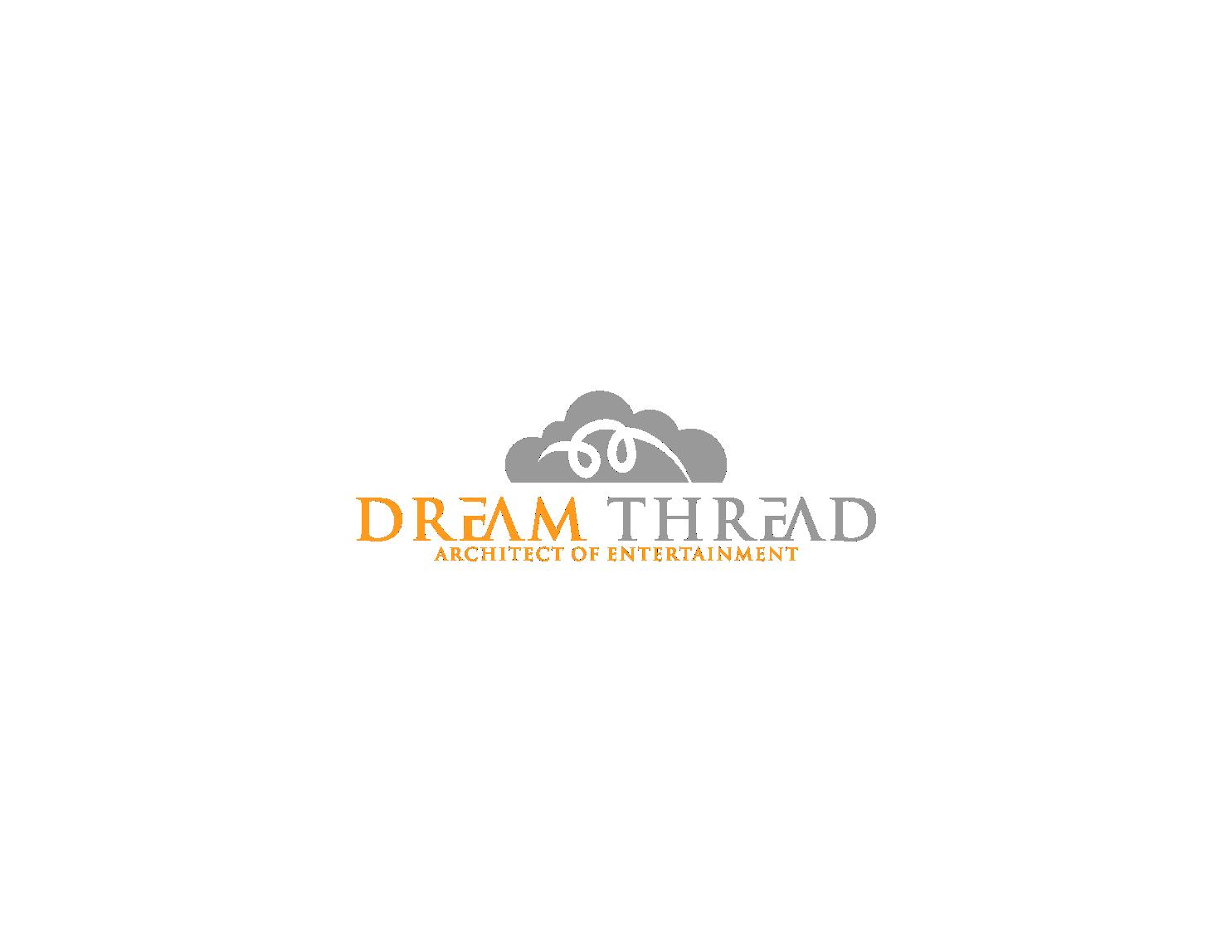"""""""Dream Thread""""というロゴがエンターテイメントのデザイン能力と、技術力を両方兼ね備えているイメージをデザインして下さい"""