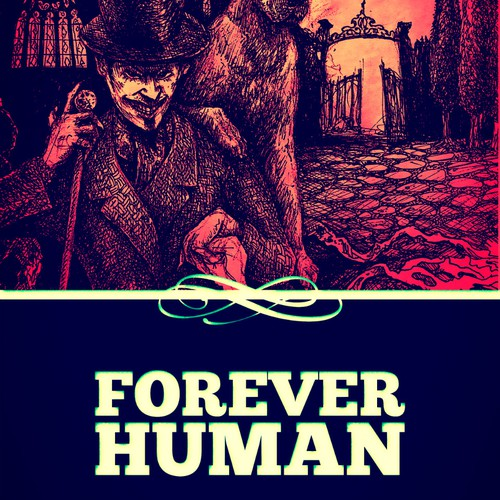 """Cover design for """"Forever Human"""""""