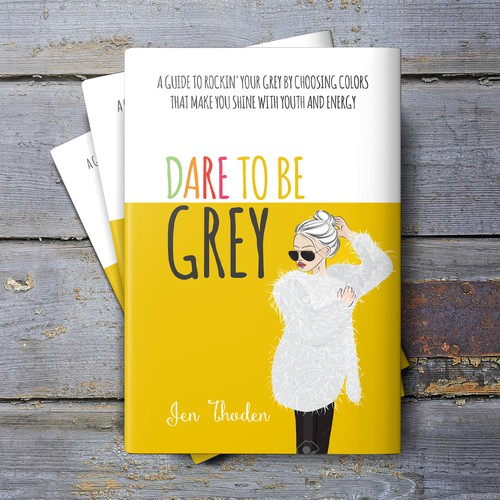Dare to be grey