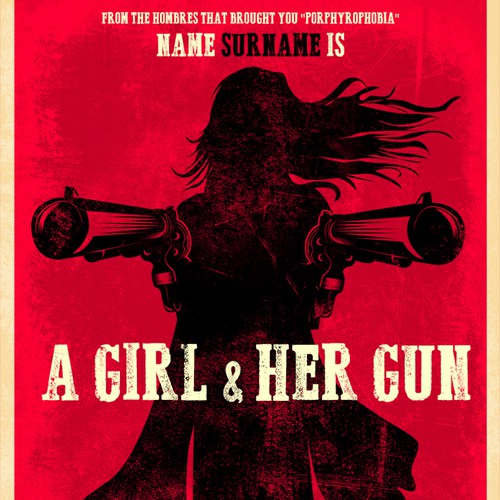A GIRL AND HER GUN - MOVIE POSTER CONTEST