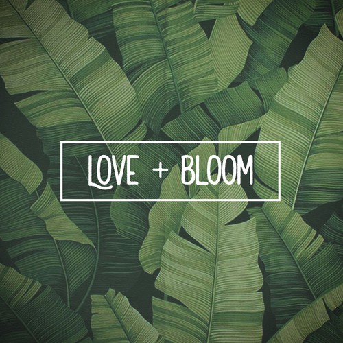 Love + Bloom
