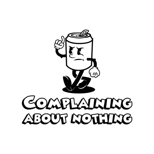 COMPLAINING ABOUT NOTHING