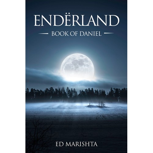 Create an epic cover for ENDËRLAND - Book of Daniel.