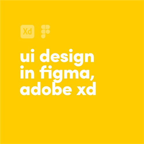 I'll UI design in Figma, Adobe XD