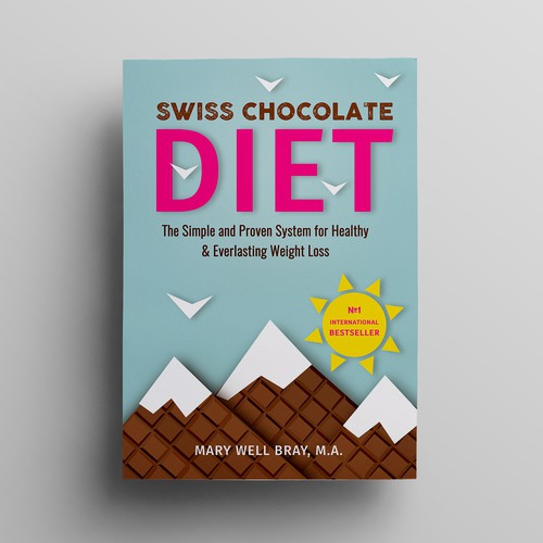 "Design a great cover for ""SWISS CHOCOLATE DIET"""