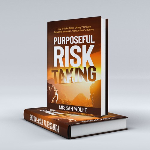 Purposeful Risk-Taking
