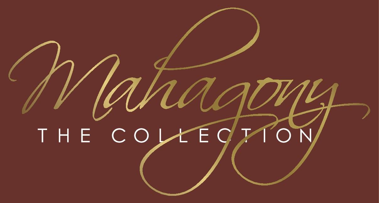The Mahagany Collection