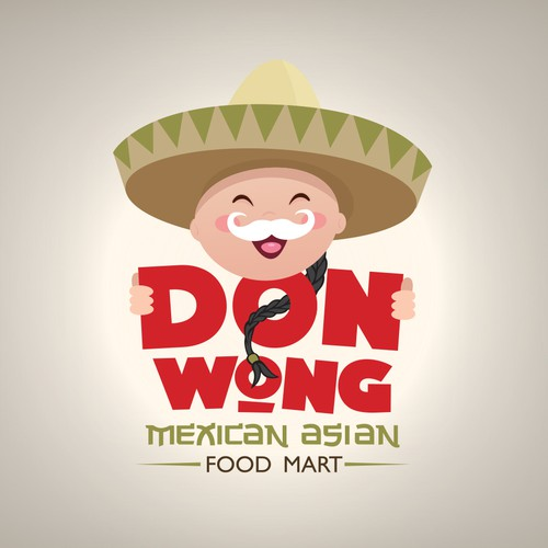 Don Wong Mexican Asian Food Mart! get your creative juices going....I want this fun but professional!