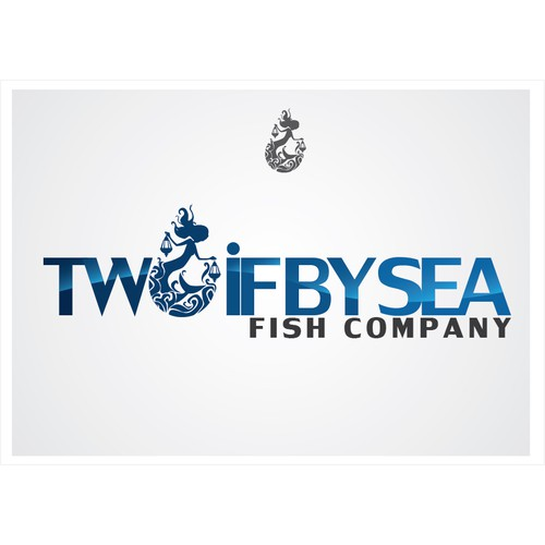 Two if by Sea Fish Company needs a new logo