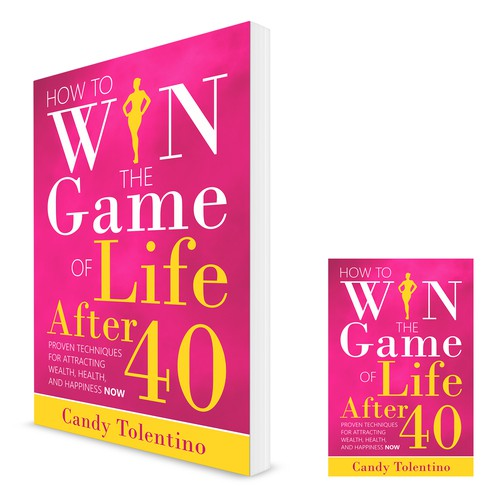Book Cover Design for How to WIN the Game of Life after 40