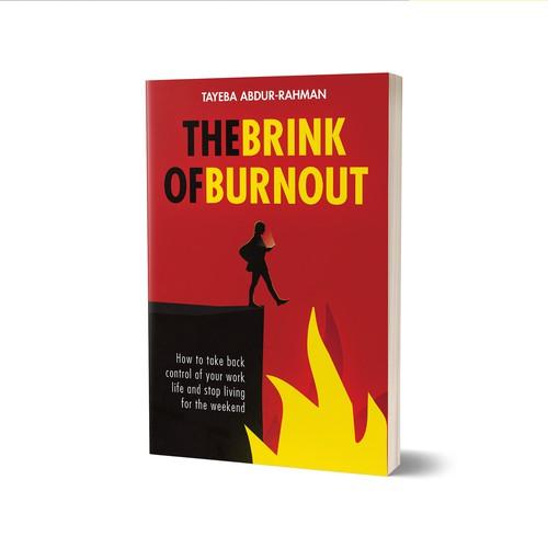 The Brink Of Burnout