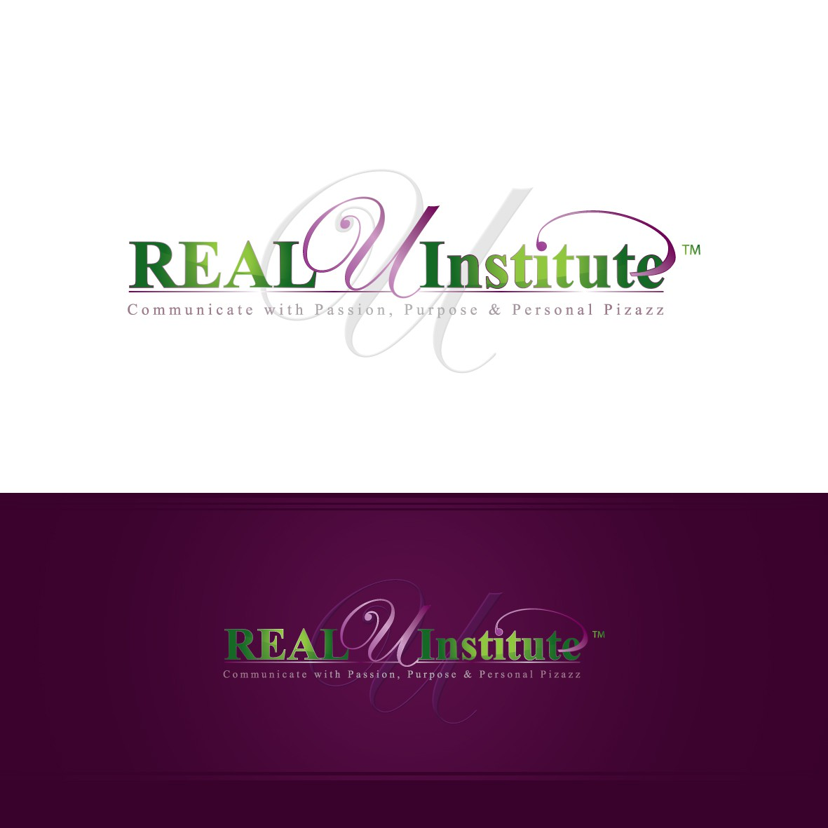 """Create the next logo for REAL U Institute™ """"Communicate with Passion, Purpose & Personal Pizazz!"""""""