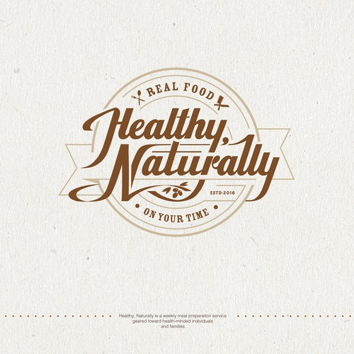 Vintage/rustic/modern logo for Healthy, Naturally - a real food meal prep company