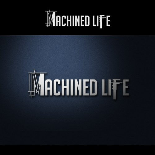 Machined Life