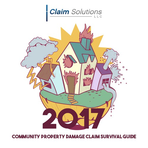 Community Property Damage Claim Survival Guide 2017