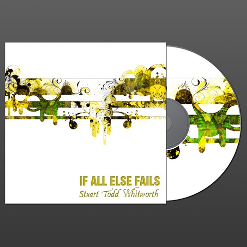 "Stuart Todd Whitworth ""If All Else Fails"" album cover"