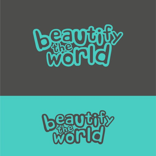 BEAUTIFY THE WORLD