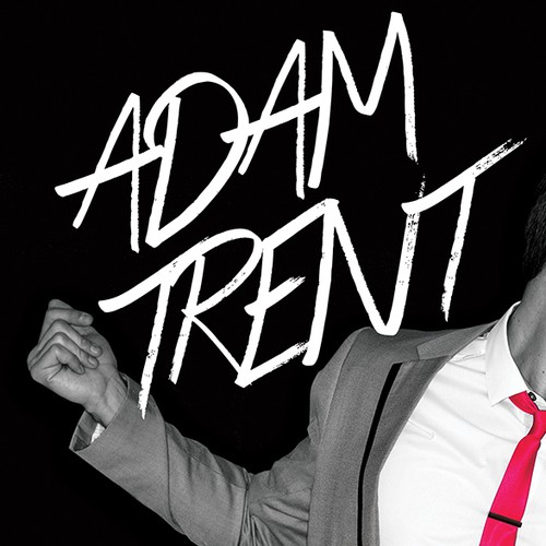 Create the next postcard, flyer or print for Adam Trent