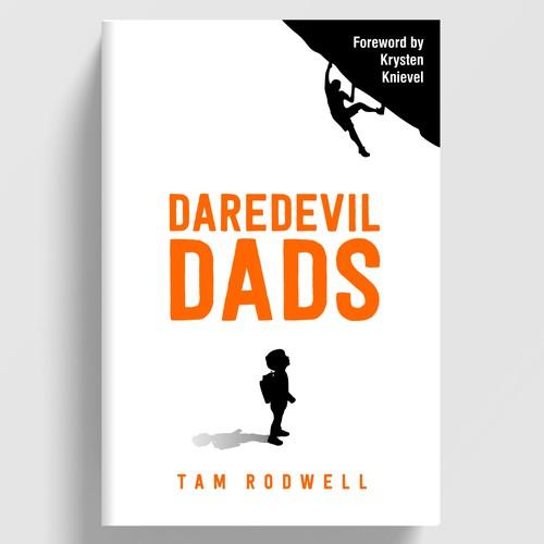 """""""Daredevil Dads"""" Book Cover"""