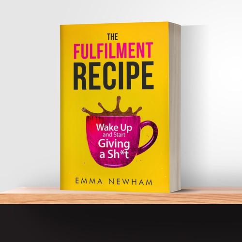 """Book Cover """"The Fulfilment Recipe"""""""