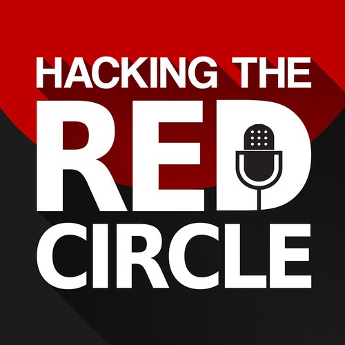 Hacking The Red Circle Podcast Cover