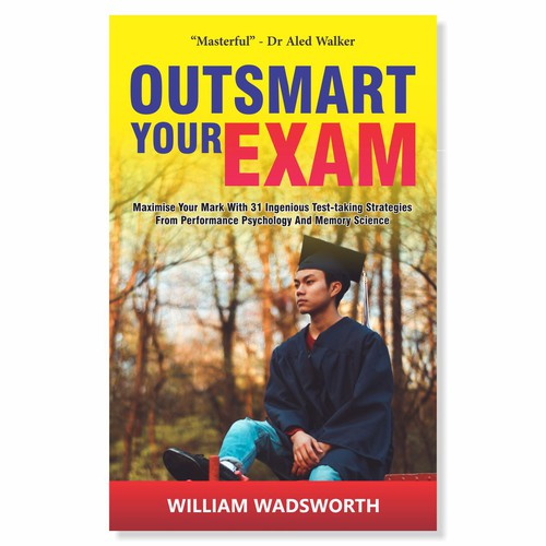 Book Cover of Outsmart Your Exam by William Wadsworth