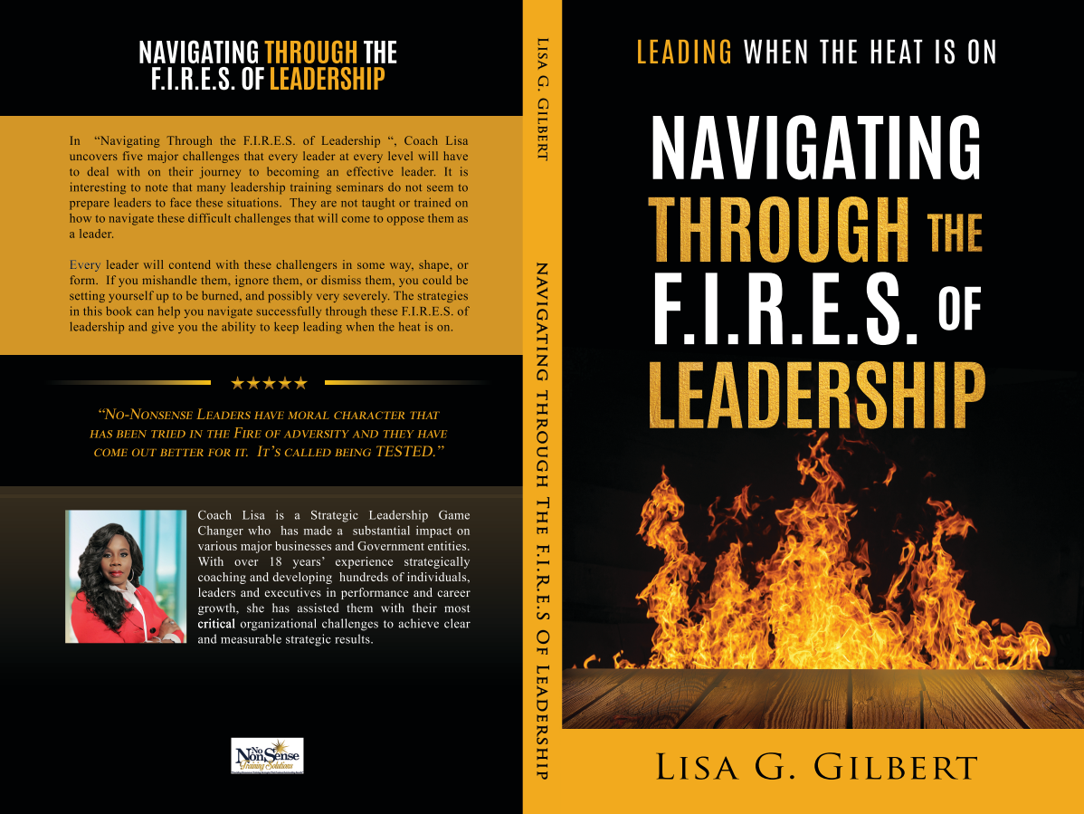Navigating Through the F.I.R.E.S. of Leadership