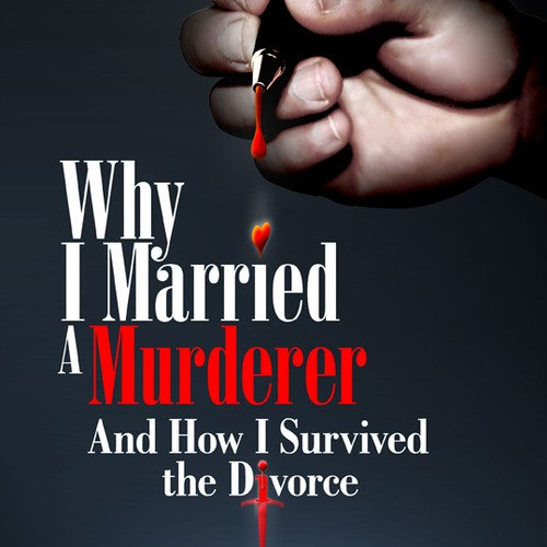 Why I Married a Murderer book cover design