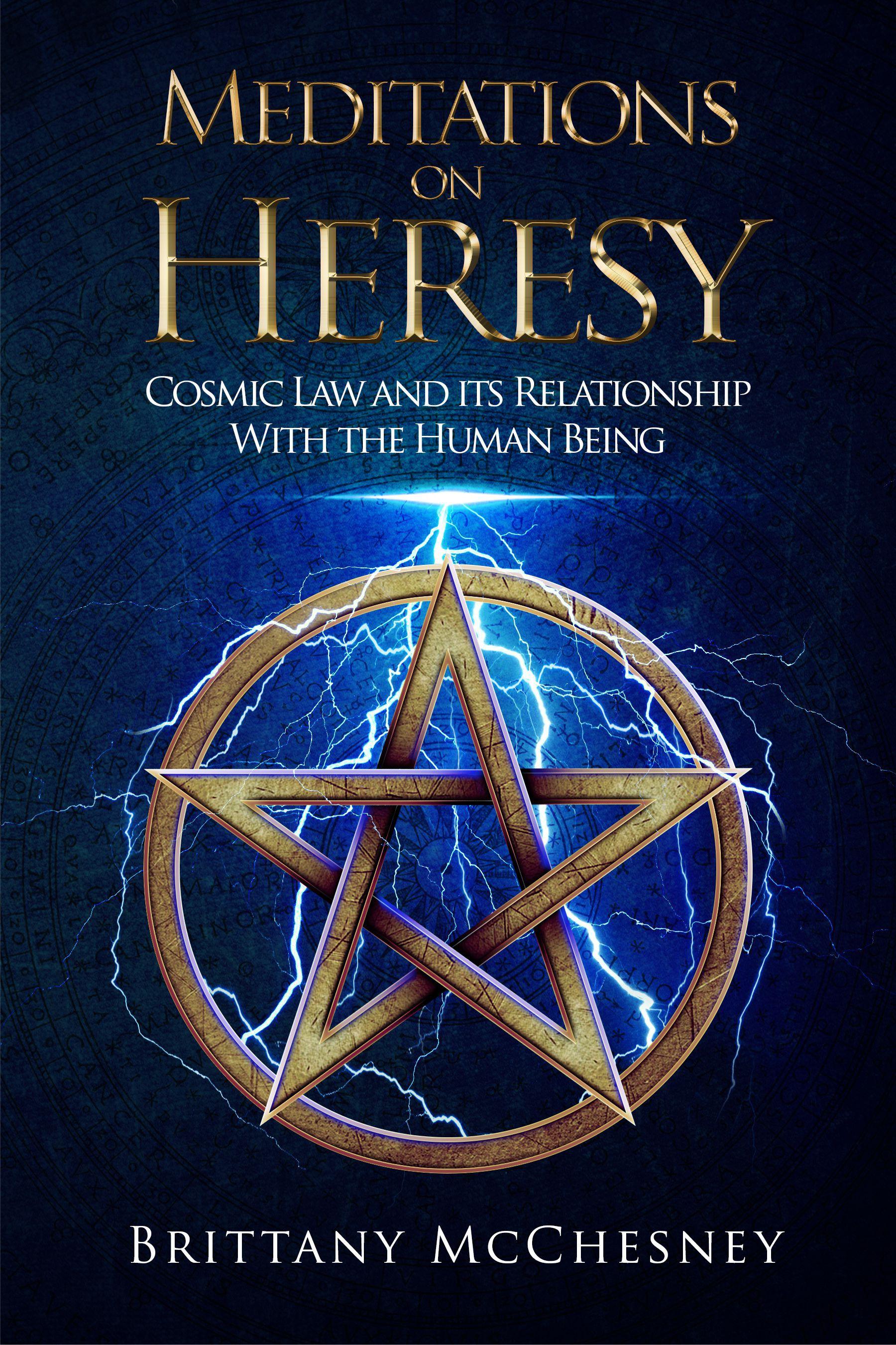 Meditations on Heresy