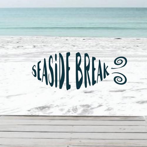 SEASIDE BREAK