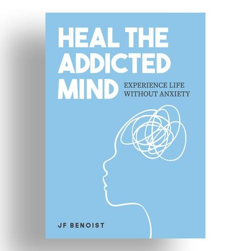 Heal The Addicted Mind