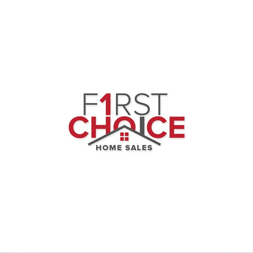 First Choice Home Sales Concept