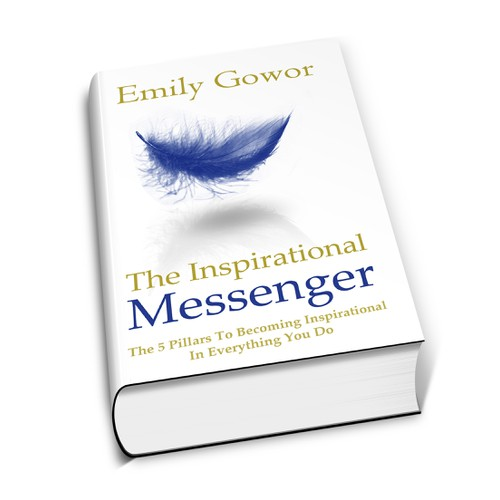"""The Inspirational Messenger"" - Emily Gowor needs a new book or magazine cover"