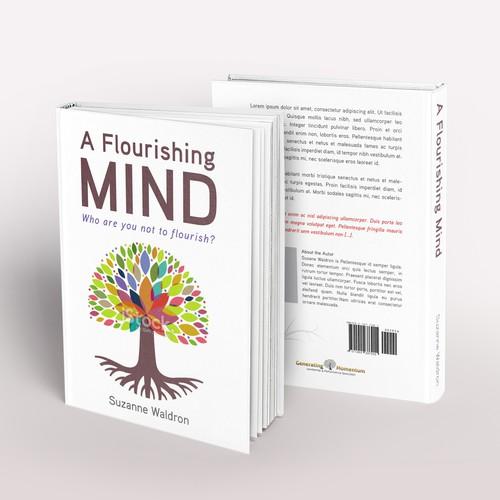A Flourishing Mind: Who are you not to flourish?