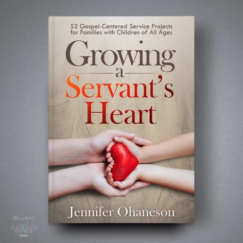 Growing a Servant's Heart