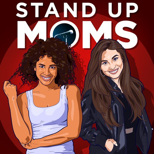 Stand Up Moms Podcast