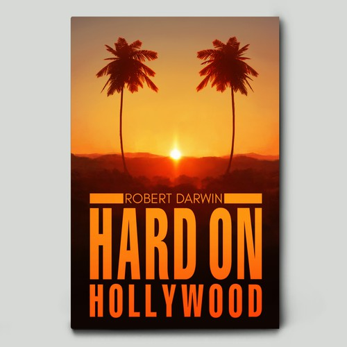 'Hard on Hollywood' Book Cover Design