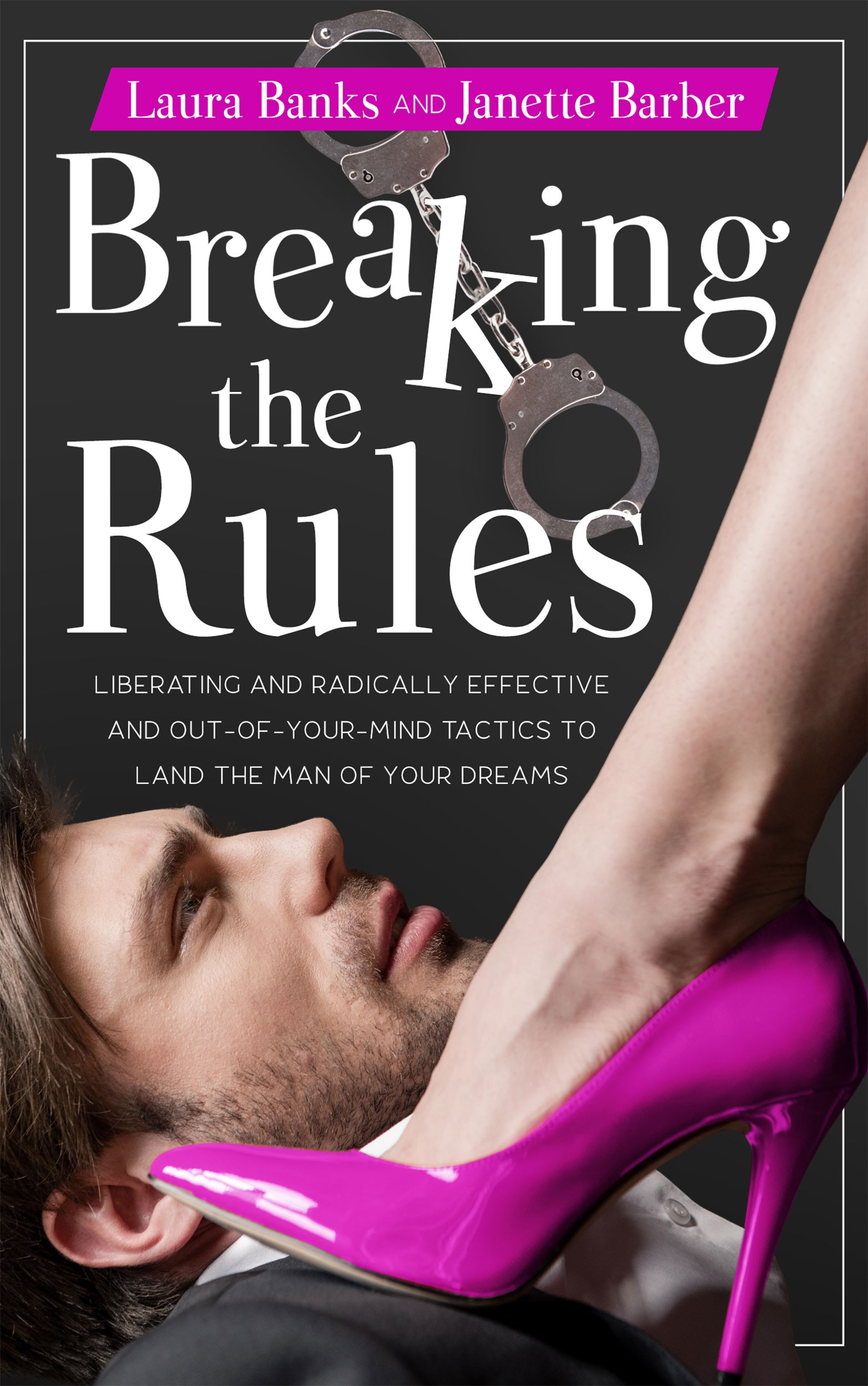 Work off Existing Book cover.Hysterical dating book by two-time bestselling authors and Emmy Awards.