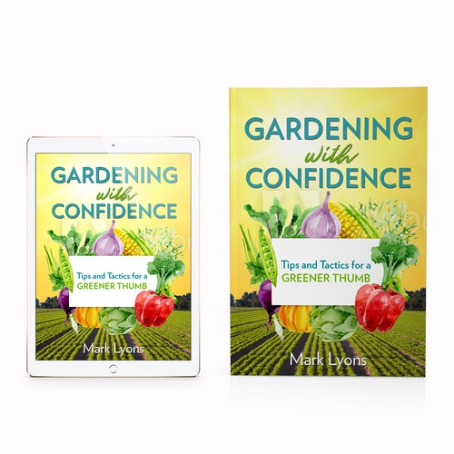 Gardening with Confidence