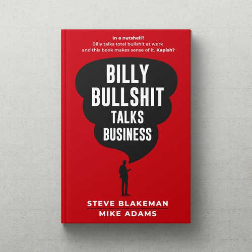 BILLY BULLSHIT TALKS BUSINESS