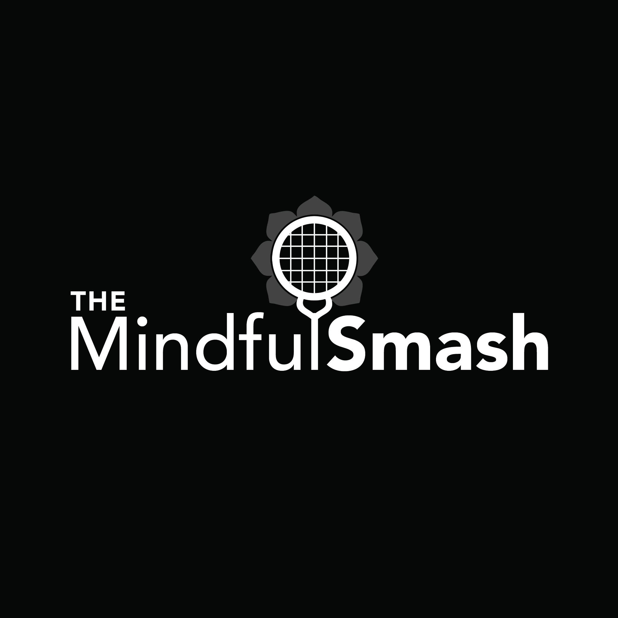 The Mindful Smash