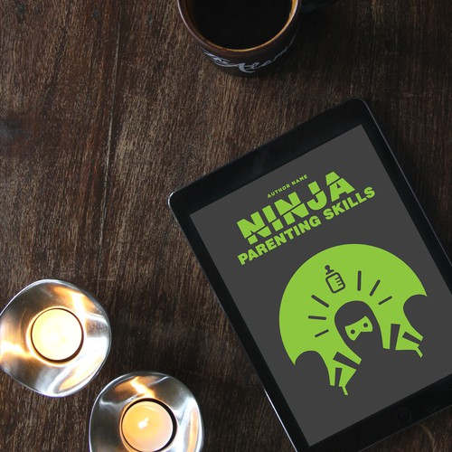 Ninja Parenting Skills - EBOOK
