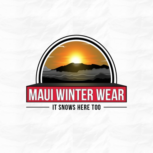 Design an Oxymoron ...'MAUI WINTER WEAR' - Because It Snows Here Too!