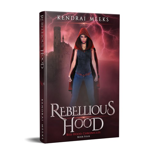 Rebellious Hood – 4th book in the Red hood Chronicles series